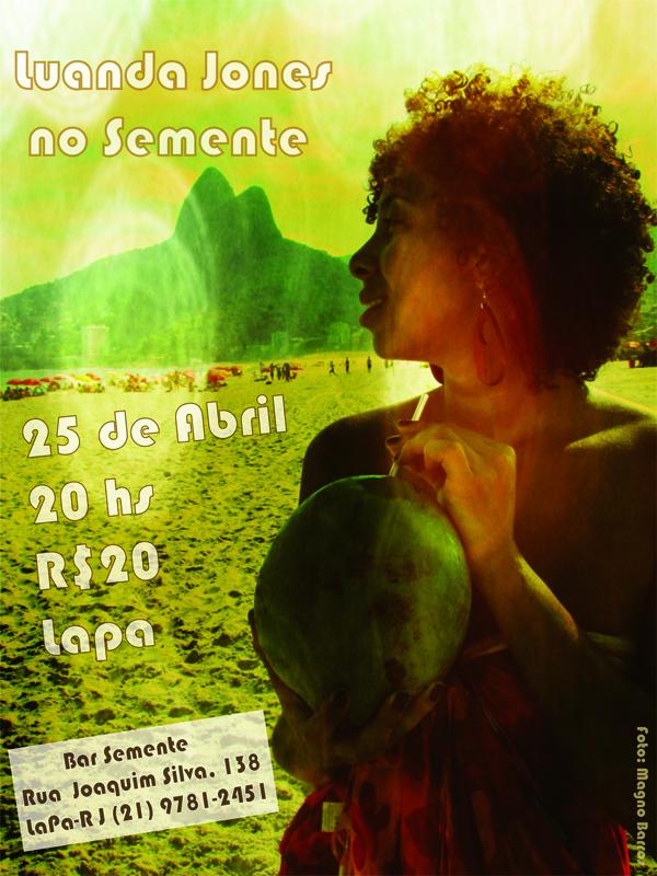 Show Luanda Jones no Semente-25de Abril