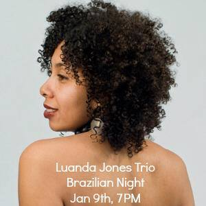 Luanda Jones Bossa Trio - 7pm
