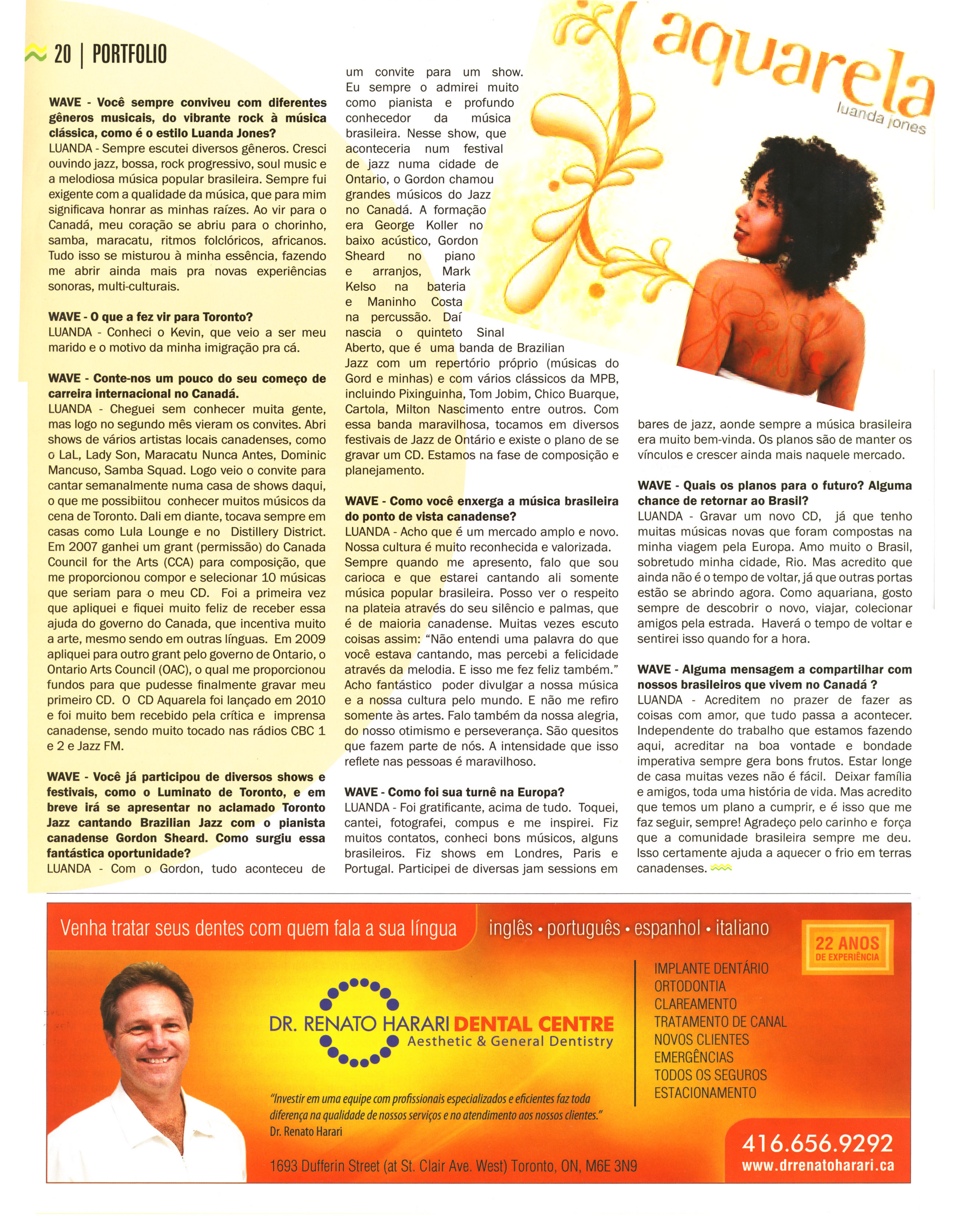 Interview by Cristiana Moretzsohn (Brazilian WAVE Magazine) June 2011