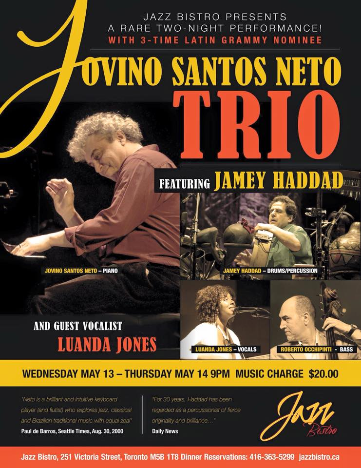 Jovino Santos Neto trio- May 13 and 14 @ Jazz Bistro