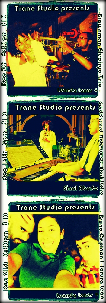 December @ The Trane ( 7, 14 and 21st)
